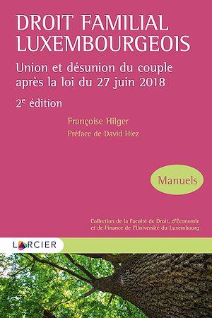 Téléchargez le livre :  Droit familial luxembourgeois