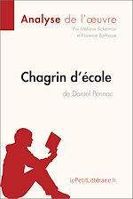 Télécharger cet ebook : Chagrin d'école de Daniel Pennac (Analyse de l'oeuvre)