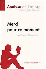 Télécharger cet ebook : Merci pour ce moment de Valérie Trierweiler (Analyse de l'oeuvre)