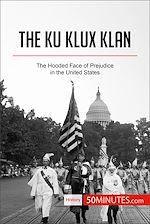 Télécharger le livre :  The Ku Klux Klan