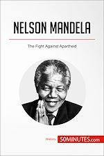 Télécharger le livre :  Nelson Mandela