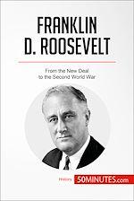 Télécharger le livre :  Franklin D. Roosevelt