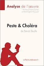 Télécharger cet ebook : Peste et Choléra de Patrick Deville (Analyse de l'oeuvre)