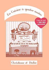Télécharger le livre : La Cuisine à quatre mains