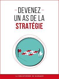 Télécharger le livre : Devenez un as de la stratégie