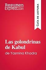 Télécharger le livre :  Las golondrinas de Kabul de Yasmina Khadra (Guía de lectura)