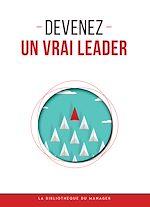 Télécharger le livre :  Devenez un vrai leader