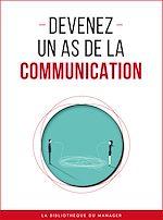 Télécharger le livre :  Devenez un as de la communication