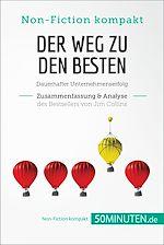 Télécharger le livre :  Der Weg zu den Besten von Jim Collins (Zusammenfassung & Analyse)