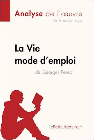 Téléchargez le livre :  La Vie mode d'emploi de Georges Perec (Analyse de l'oeuvre)