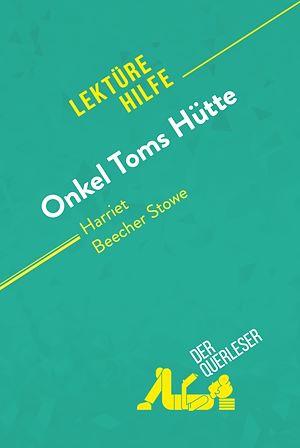 Téléchargez le livre :  Onkel Toms Hütte von Harriet Beecher Stowe (Lektürehilfe)