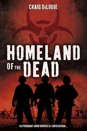Téléchargez le livre :  Homeland of the dead