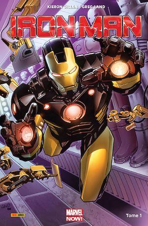 Iron-Man (2013) T01 | Gillen, Kieron. Auteur