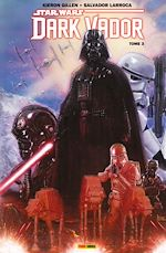 Télécharger le livre :  Star Wars - Dark Vador T03