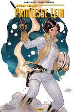 Télécharger le livre :  Star Wars : Princesse Leïa T01