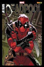 Télécharger cet ebook : Je suis Deadpool