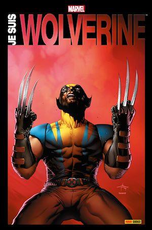 Téléchargez le livre :  Je suis Wolverine