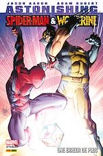 Télécharger le livre :  Astonishing Spider-Man & Wolverine