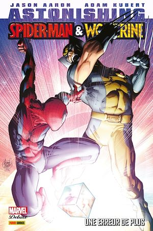 Téléchargez le livre :  Astonishing Spider-Man & Wolverine