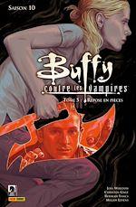 Télécharger cet ebook : Buffy contre les vampires Saison 10 T05