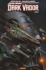 Télécharger cet ebook : Star Wars - Dark Vador T04