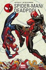 Télécharger le livre :  Spider-Man / Deadpool T01