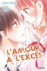 Télécharger le livre :  L'amour à l'excès T09