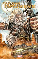 Télécharger le livre :  Old Man Hawkeye T01