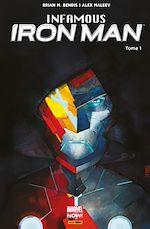 Télécharger le livre :  Infamous Iron Man T01