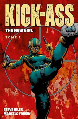 Téléchargez le livre :  Kick-Ass - The New Girl T02