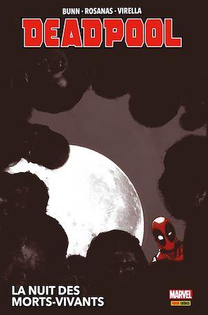 Téléchargez le livre :  Deadpool : La nuit des morts-vivants