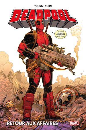 Téléchargez le livre :  Deadpool : Retour aux affaires