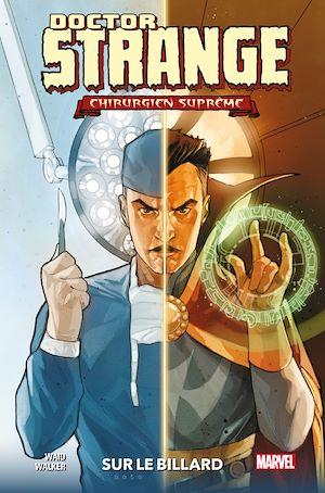 Téléchargez le livre :  Doctor Strange : Chirurgien Suprême - Sur le billard