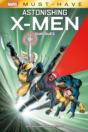 Téléchargez le livre :  Best of Marvel (Must-Have) : Astonishing X-Men - Surdoués