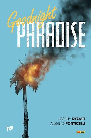 Téléchargez le livre :  Goodnight Paradise