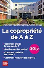 Télécharger cet ebook : La copropriété de A à Z 2017