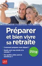 Télécharger cet ebook : Préparer et bien vivre sa retraite 2018