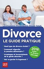 Télécharger le livre :  Divorce, le guide pratique 2018
