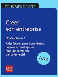 Télécharger le livre : Créer son entreprise : où s'implanter ? 2018