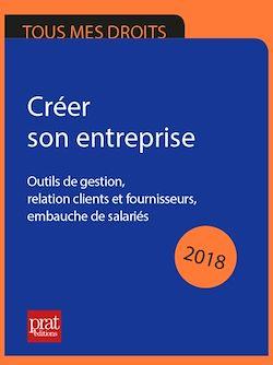 Téléchargez le livre :  Créer son entreprise 2018