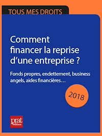 Télécharger le livre : Comment financer la reprise d'une entreprise ? 2018