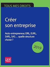 Télécharger le livre : Créer son entreprise 2019