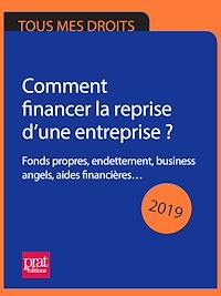 Télécharger le livre : Comment financer la reprise d'une entreprise ? 2019