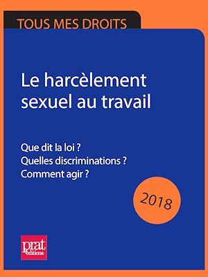 Téléchargez le livre :  Le harcèlement sexuel au travail 2018