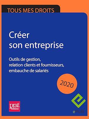 Téléchargez le livre :  Créer son entreprise 2020