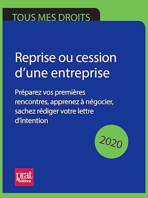 Téléchargez le livre :  Reprise ou cession d'une entreprise 2020