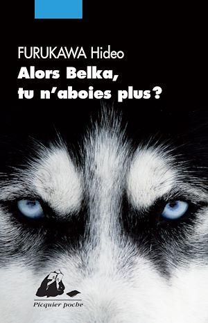 Téléchargez le livre :  Alors Belka, tu n'aboies plus?