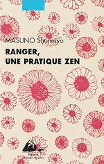 Télécharger le livre :  Ranger, une pratique zen