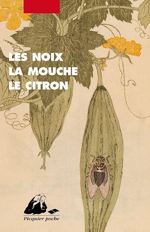 Téléchargez le livre :  Les Noix, la mouche, le citron
