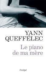 Télécharger le livre :  Le piano de ma mère